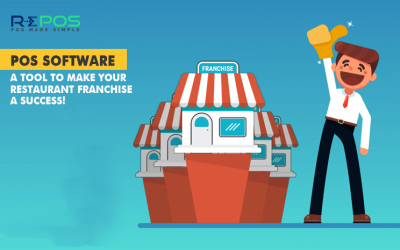 POS Software: A tool to make your Restaurant Franchise a SUCCESS!