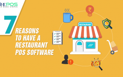 7 Reasons to have a Restaurant POS Software