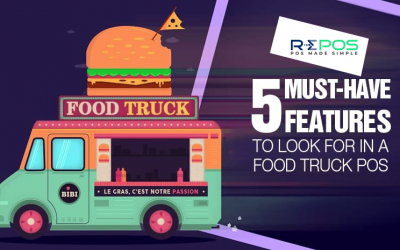 5 Must-have features to look in a Food Truck POS