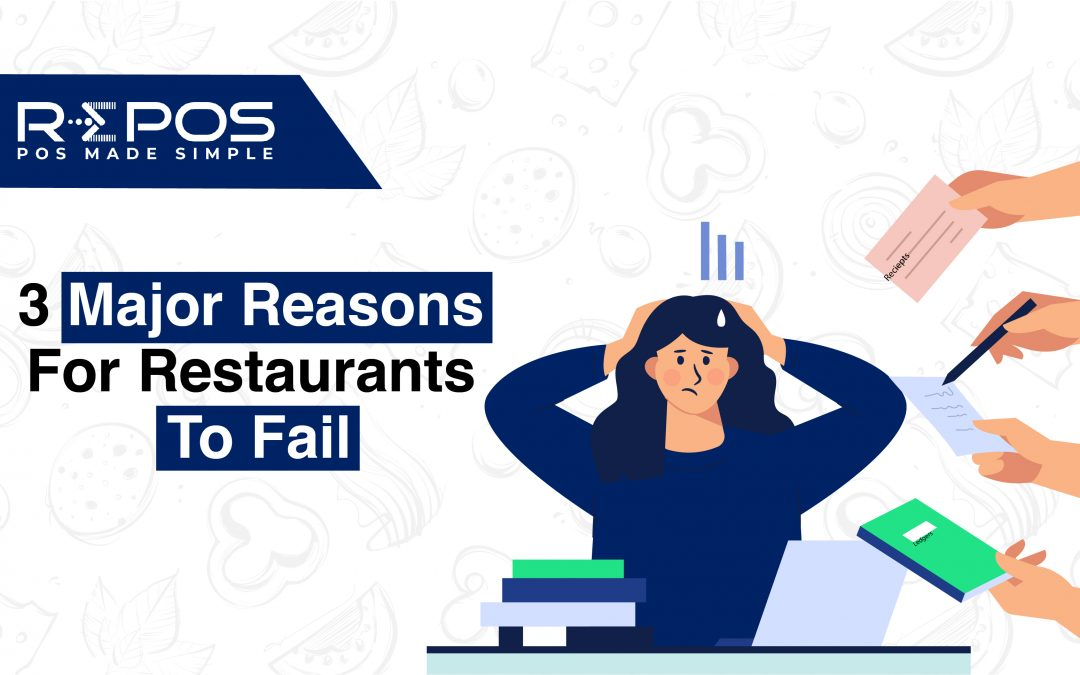 3 Major Reasons for Restaurants to Fail